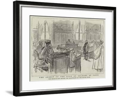 The Arrest of the Duke of Orleans at Paris--Framed Giclee Print