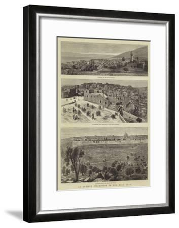 An Artist's Pilgrimage to the Holy Land--Framed Giclee Print