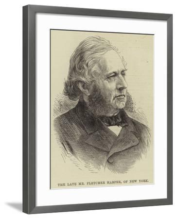 The Late Mr Fletcher Harper, of New York--Framed Giclee Print