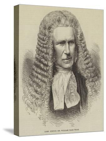 Lord Justice Sir William Page Wood--Stretched Canvas Print