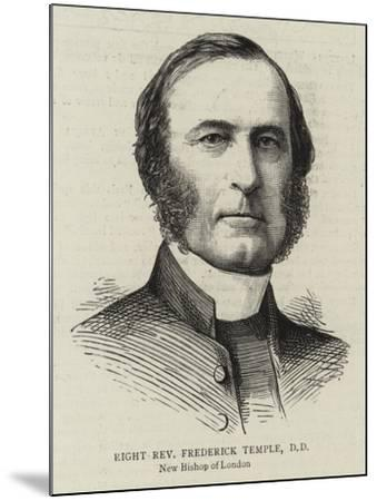 Right Reverend Frederick Temple, Dd--Mounted Giclee Print