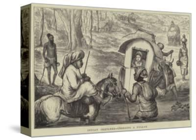 Indian Sketches, Crossing a Nullah--Stretched Canvas Print
