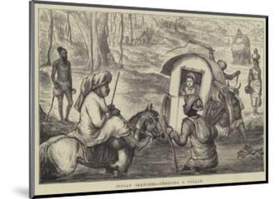 Indian Sketches, Crossing a Nullah--Mounted Giclee Print