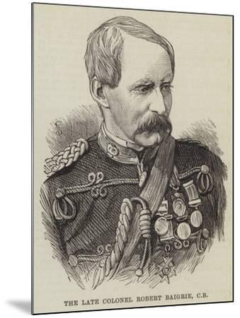 The Late Colonel Robert Baigrie--Mounted Giclee Print