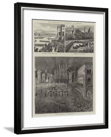 The Emperor of Germany at Milan--Framed Giclee Print