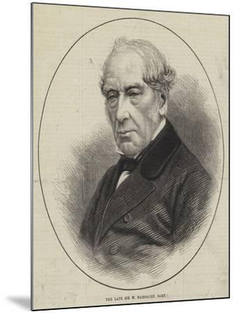 The Late Sir W Fairbairn, Baronet--Mounted Giclee Print