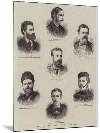 British Charitable Work in Turkey--Mounted Giclee Print