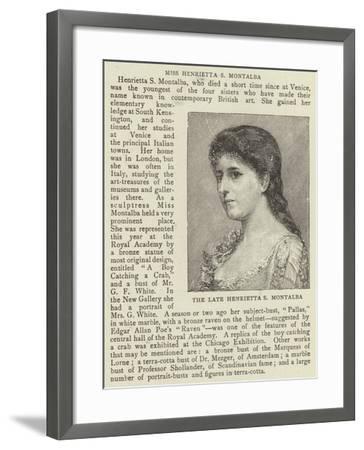 The Late Henrietta S Montalba--Framed Giclee Print