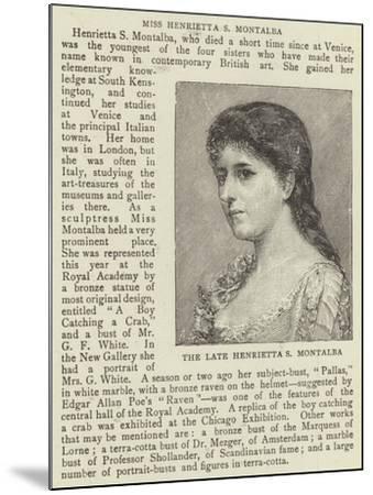 The Late Henrietta S Montalba--Mounted Giclee Print