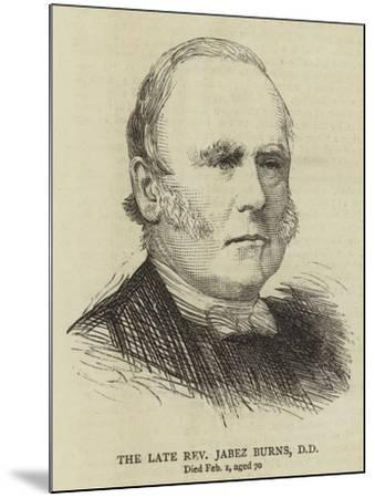 The Late Reverend Jabez Burns--Mounted Giclee Print