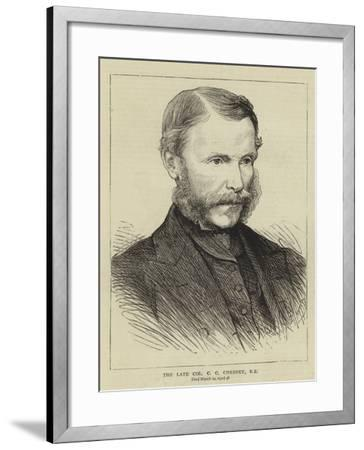 The Late Colonel C C Chesney--Framed Giclee Print