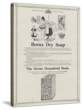 Advertisement, Borax Dry Soap--Stretched Canvas Print