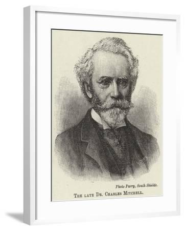 The Late Dr Charles Mitchell--Framed Giclee Print