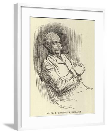 Mr W B Gibbs, Stock Exchange--Framed Giclee Print