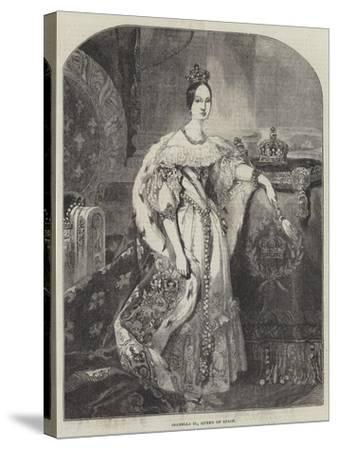Isabella II, Queen of Spain--Stretched Canvas Print