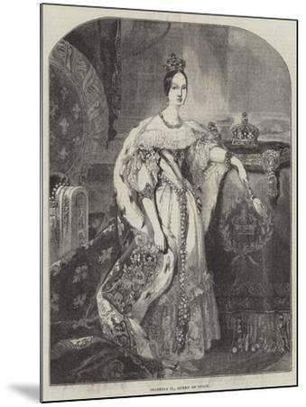 Isabella II, Queen of Spain--Mounted Giclee Print