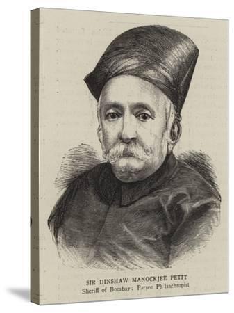 Sir Dinshaw Manockjee Petit--Stretched Canvas Print