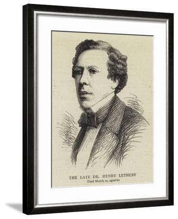 The Late Dr Henry Letheby--Framed Giclee Print