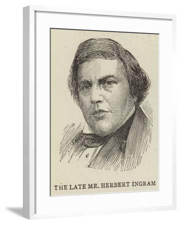 The Late Mr Herbert Ingram--Framed Giclee Print