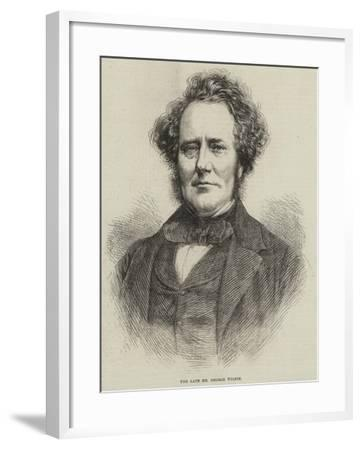 The Late Mr George Wilson--Framed Giclee Print