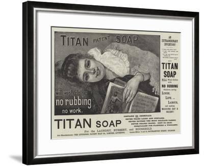 Advertisement, Titan Soap--Framed Giclee Print