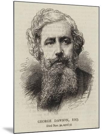George Dawson, Esquire--Mounted Giclee Print
