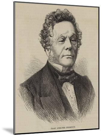 Isaac Adolphe Cremieux--Mounted Giclee Print
