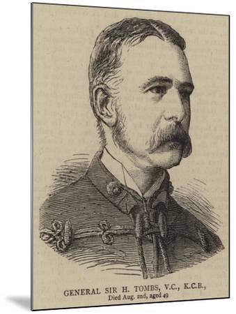 General Sir H Tombs--Mounted Giclee Print