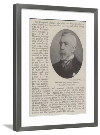 The Late Sir Campbell Clarke, Special Correspondent--Framed Giclee Print