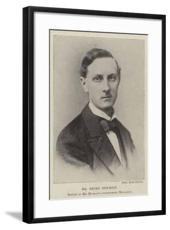 Mr Henry Newbolt, Editor of Mr Murray's Forthcoming Magazine--Framed Giclee Print