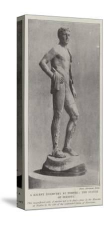 The Recent Discovery at Pompeii, the Statue of Perseus--Stretched Canvas Print
