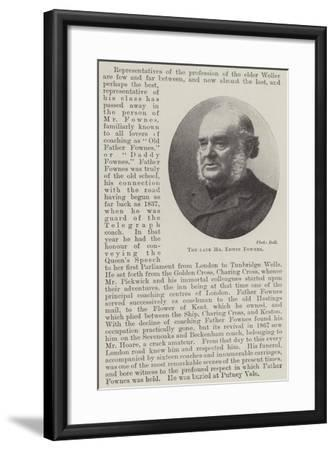 The Late Mr Edwin Fownes--Framed Giclee Print