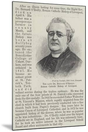 The Late Dr Bernard O'Reilly, Roman Catholic Bishop of Liverpool--Mounted Giclee Print