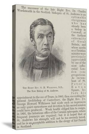 The Right Reverend G H Wilkinson, Dd, the New Bishop of St Andrews--Stretched Canvas Print