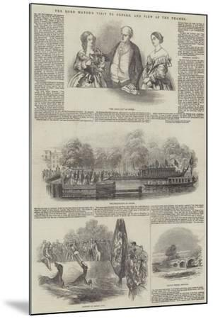 The Lord Mayor's Visit to Oxford, and View of the Thames--Mounted Giclee Print