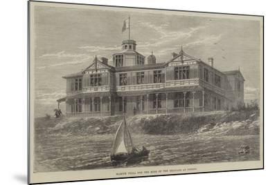 Marine Villa for the King of the Belgians at Ostend--Mounted Giclee Print