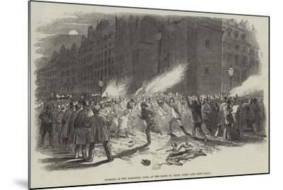 Burning of the Electoral Lists, at the Porte St Denis, Paris--Mounted Giclee Print