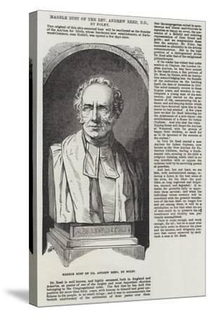 Marble Bust of the Reverend Andrew Reed, Dd, by Foley--Stretched Canvas Print