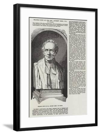 Marble Bust of the Reverend Andrew Reed, Dd, by Foley--Framed Giclee Print