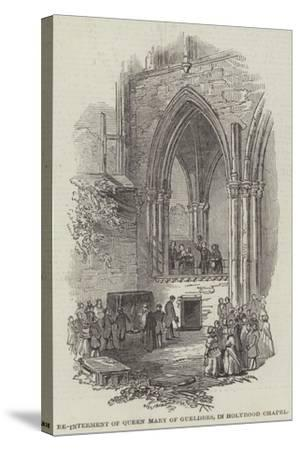 Re-Interment of Queen Mary of Gueldres, in Holyrood Chapel--Stretched Canvas Print