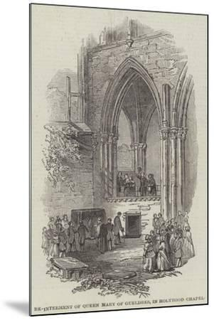 Re-Interment of Queen Mary of Gueldres, in Holyrood Chapel--Mounted Giclee Print