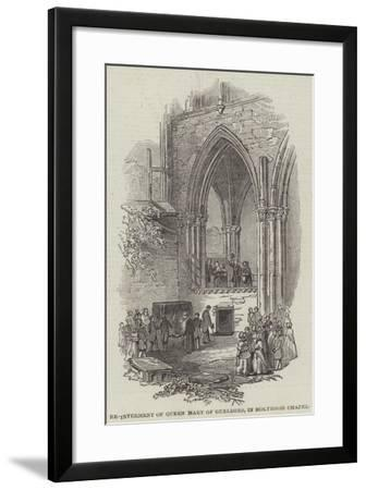 Re-Interment of Queen Mary of Gueldres, in Holyrood Chapel--Framed Giclee Print