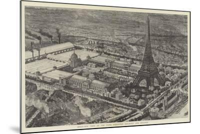 Bird's-Eye View of the Paris Exhibition Buildings and Grounds--Mounted Giclee Print