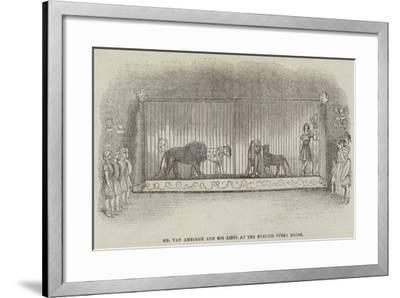 Mr Van Amburgh and His Lions at the English Opera House--Framed Giclee Print