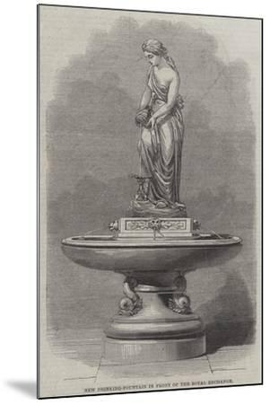 New Drinking-Fountain in Front of the Royal Exchange--Mounted Giclee Print
