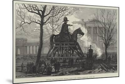 Moving the Wellington Statue, Hyde Park Corner--Mounted Giclee Print