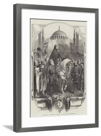 The Sultan Proceeding to Mosque, at Constantinople--Framed Giclee Print