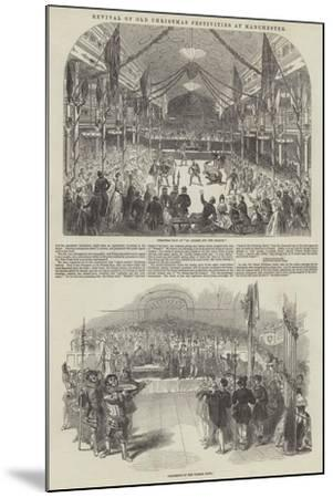 Revival of Old Christmas Festivities at Manchester--Mounted Giclee Print