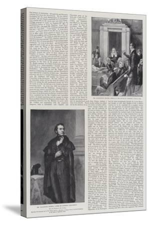The Life of William Ewart Gladstone--Stretched Canvas Print