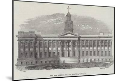 The New Medical College Hospital, Calcutta--Mounted Giclee Print